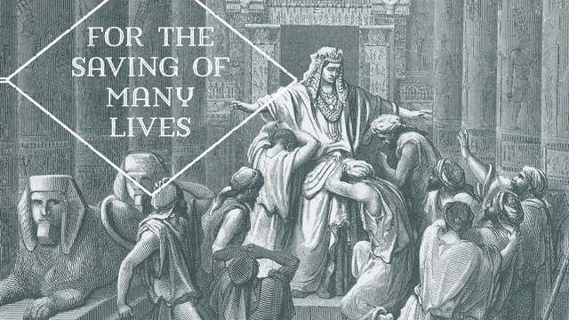 Joseph: for the saving of many lives