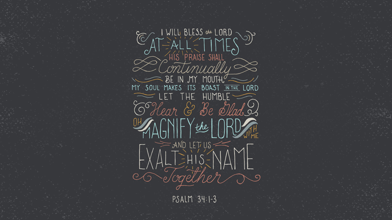 Psalm 34:1-3 artwork by Chris Wright (Handlettering Co.) for the Verses Project